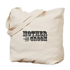Mother of the Groom - Old West Tote Bag