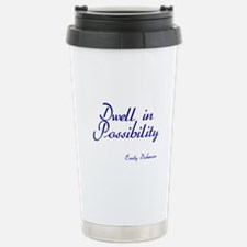Dwell in Possibility Stainless Steel Travel Mug