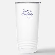 Dwell in Possibility Travel Mug