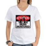 You Are Being Monitored Women's V-Neck T-Shirt