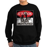 You Are Being Monitored Sweatshirt (dark)