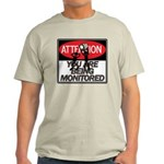 You Are Being Monitored Light T-Shirt