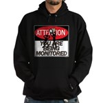 You Are Being Monitored Hoodie (dark)