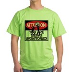 You Are Being Monitored Green T-Shirt