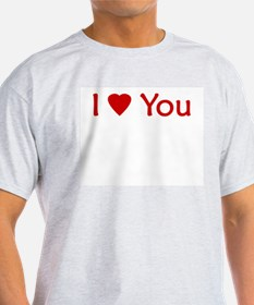 I Love You - Ash Grey T-Shirt