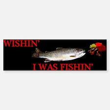 Wishing I was Fishing Bumper Bumper Sticker