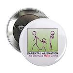 """Parental Alienation Button 2.25"""""""