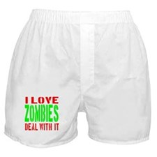 I Love Zombies Deal With It Boxer Shorts