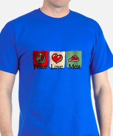 Peace, love, meat T-Shirt