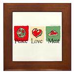 Peace, love, meat Framed Tile