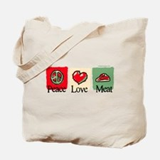 Peace, love, meat Tote Bag