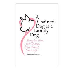 A Chained Dog is a Lonely Dog Postcards (Package o
