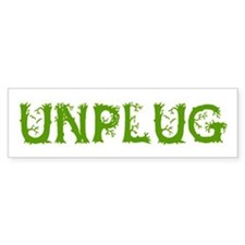 Unplug Bumper Sticker