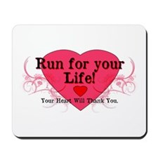 Run for your Life! Mousepad