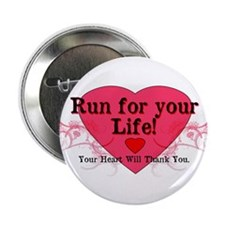 """Run for your Life! 2.25"""" Button"""
