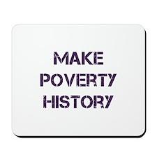 Make Poverty History Mousepad