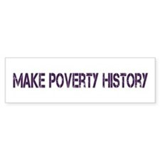 Make Poverty History Bumper Sticker