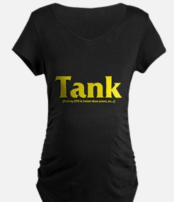 Tank - And my DPS is better t T-Shirt