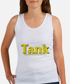 Tank - And my DPS is better t Women's Tank Top