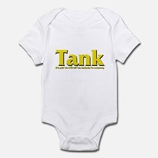 Tank - I'll pull 'em AND kill Infant Bodysuit