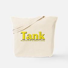 Tank - I'll pull 'em AND kill Tote Bag