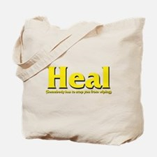 Heal - Somebody has to stop y Tote Bag