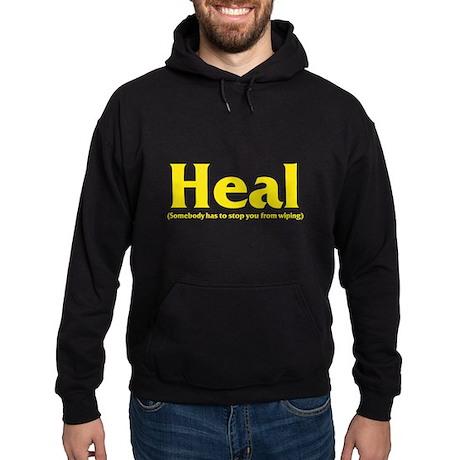 Heal - Somebody has to stop y Hoodie (dark)