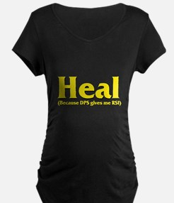 Heal - Because DPS gives me R T-Shirt
