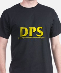 DPS - In case you wondered wh T-Shirt