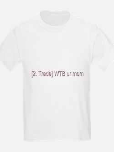 WTB ur mom T-Shirt