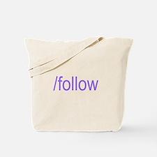 /follow Tote Bag