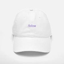 /follow Baseball Baseball Cap