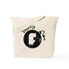 Droppin F-Bombs Tote Bag