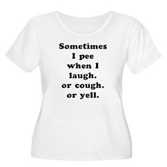 Sometimes I Pee T-Shirt