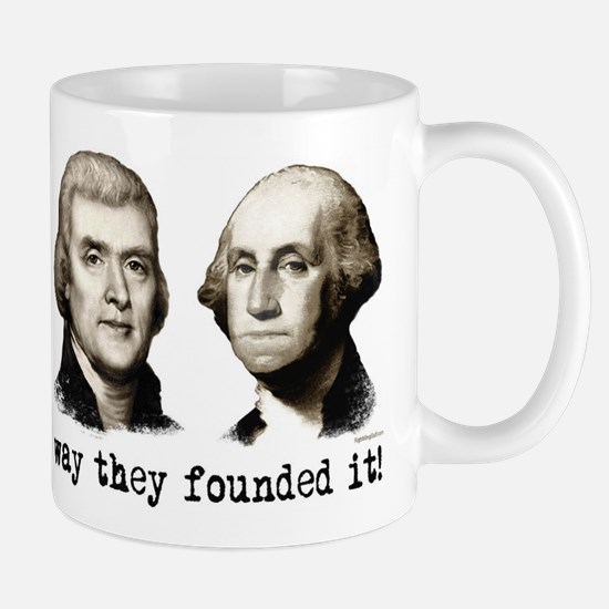 The Way They Founded It Mug