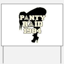 revenge of the nerds panty ra Yard Sign
