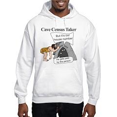 Caveman Census Taker Hoodie