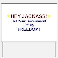 Hey Jackass! Yard Sign