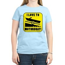 I Love To Motorboat! T-Shirt