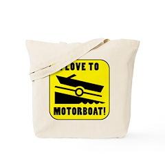 I Love To Motorboat! Tote Bag