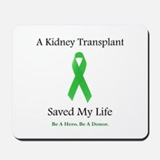 Kidney Transplant Survivor Mousepad