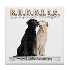 We're B.U.D.D.I.E.S. Tile Coaster