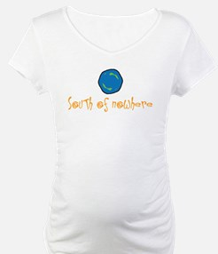 South of nowhere Shirt