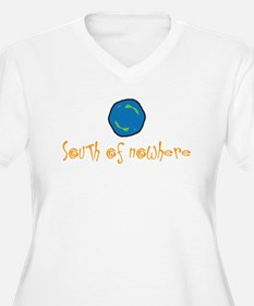South of nowhere T-Shirt