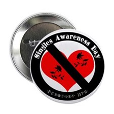 """Singles Awareness Day! 2.25"""" Button (10 pack)"""