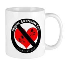 Singles Awareness Day! Mug