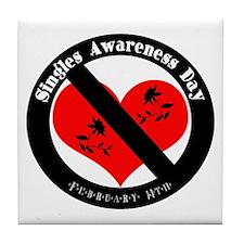 Singles Awareness Day! Tile Coaster