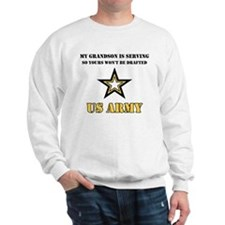 US Army Grandson Serving Sweatshirt