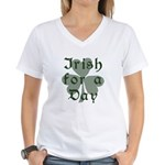 Irish for a Day Women's V-Neck T-Shirt