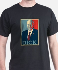 Cheney - DICK T-Shirt